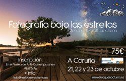 Taller: Fotografía bajo las estrellas - MAC A Coruña 10/2016